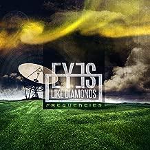 eyes like diamonds frequencies