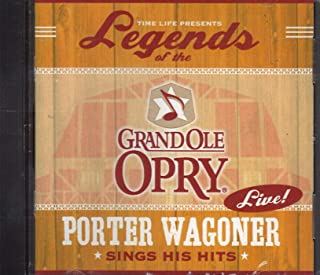 Legends of the Grand Ole Opry: Porter Wagoner Sings His Hits