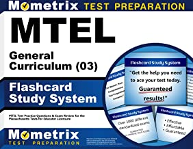 MTEL General Curriculum (03) Flashcard Study System: MTEL Test Practice Questions & Exam Review for the Massachusetts Tests for Educator Licensure (Cards)
