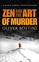 Zen and the Art of Murder: A Black Forest Investigation