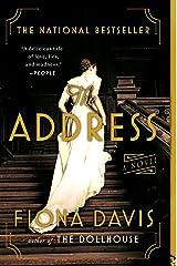 The Address: A Novel Kindle Edition
