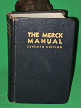 The Merck Manual Of Therapeutics And Materia Medica: A Source Of Ready Reference For The Physician