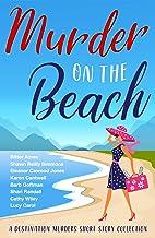 Murder on the Beach: A Destination Murders Short Story Collection