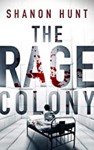 The Rage Colony (The Colony Book 2)