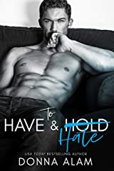 To Have and Hate: Love in London (English Edition) Format Kindle