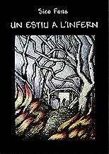 Un estiu a l'infern (Catalan Edition)