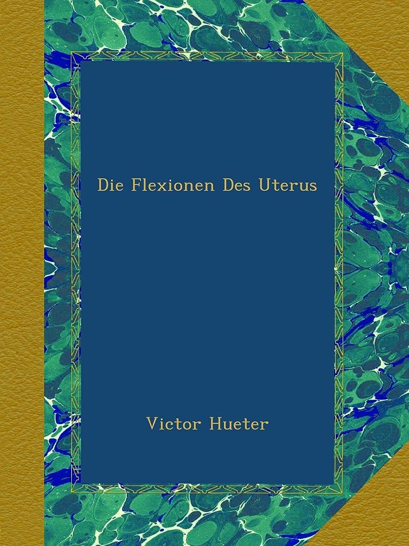 抗生物質病気のレルムDie Flexionen Des Uterus