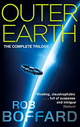 Outer Earth: The Complete Trilogy: The exhilarating space adventure you won't want to miss