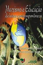 Marxismo e educação: debates contemporâneos