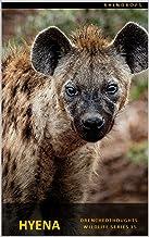 Hyena in 5 Words: Wildlife Series : 2021 Series