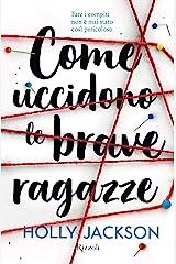 Come uccidono le brave ragazze (Italian Edition) Kindle Edition