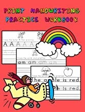 Print Handwriting Practice Workbook: Master printing letters, numbers, words, sentences, equations and more
