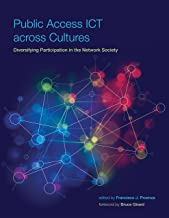 Public Access ICT across Cultures: Diversifying Participation in the Network Society (International Development Research Centre)
