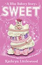 Sweet (The Bliss Bakery Trilogy Book 2)