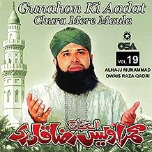 Gunahon Ki Aadat Chura Mere Maula, Vol. 19