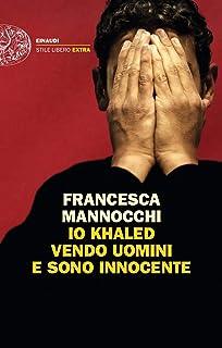Io Khaled vendo uomini e sono innocente