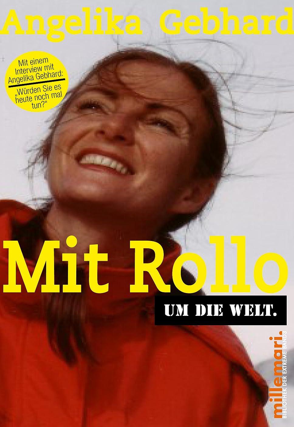 大統領欠点深くMit Rollo um die Welt (millemari. Bibliothek der Extreme) (German Edition)