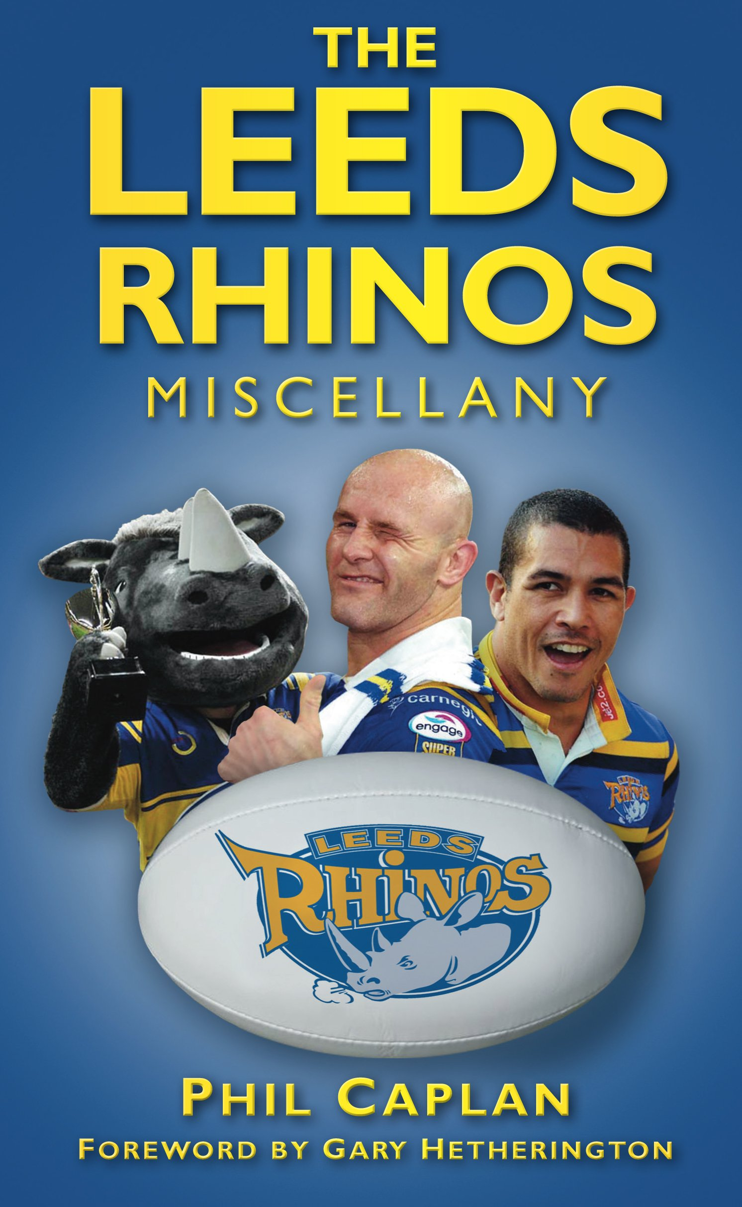 The Leeds Rhinos Miscellany (English Edition)