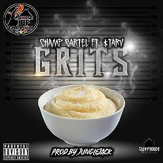 Grits (Ft) $tarv [Explicit]