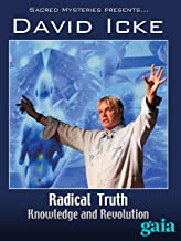 Radical Truth: Knowledge and Revolution Part One