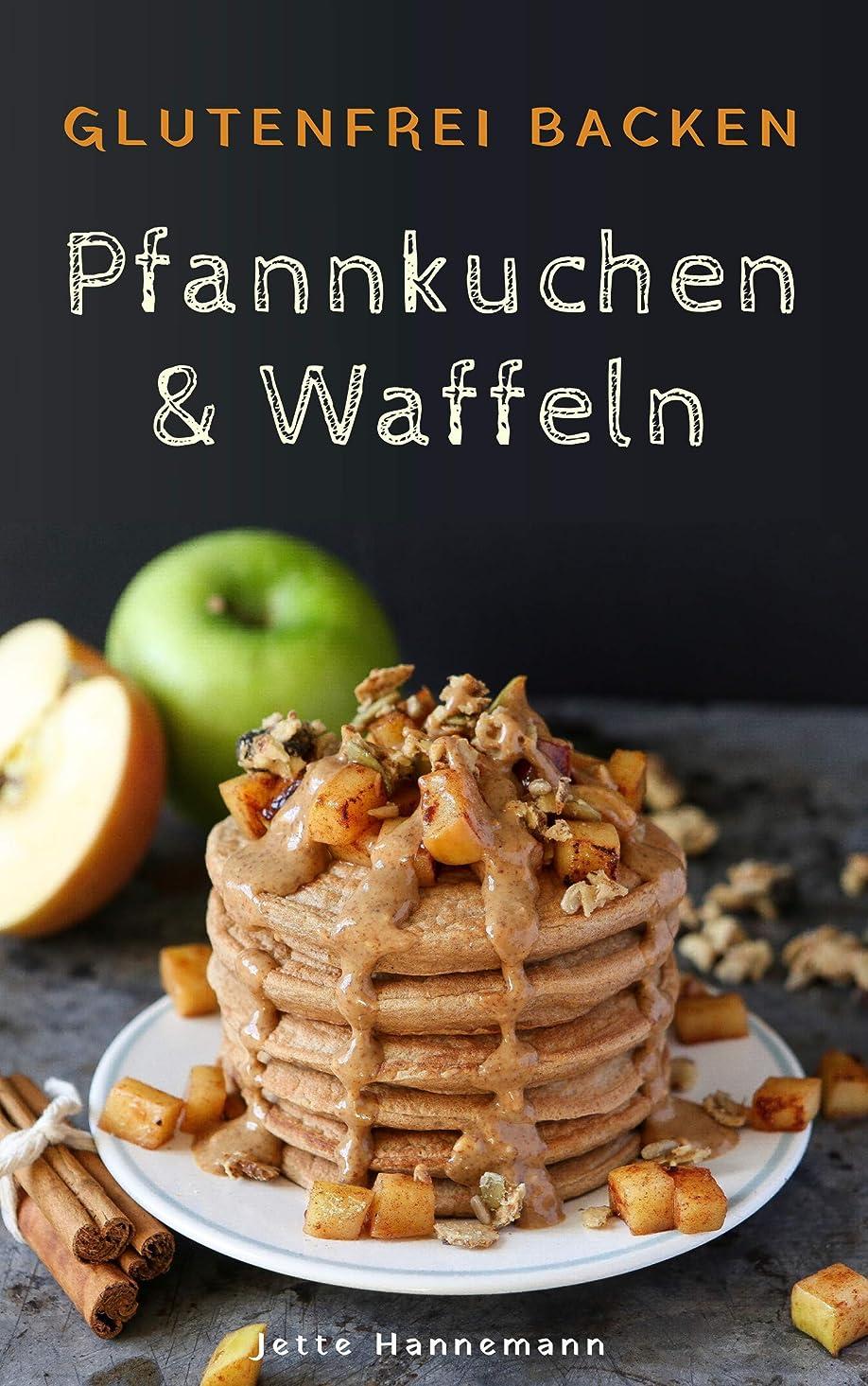 見えない寸法球状Glutenfrei Backen: Pfannkuchen & Waffeln (German Edition)