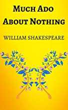 Much Ado About Nothing: By William Shakespeare, Ebook, Kindle, Penguin Classics