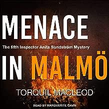 Menace in Malmö: Inspector Anita Sundström Series, Book 5