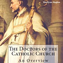 The Doctors of the Catholic Church