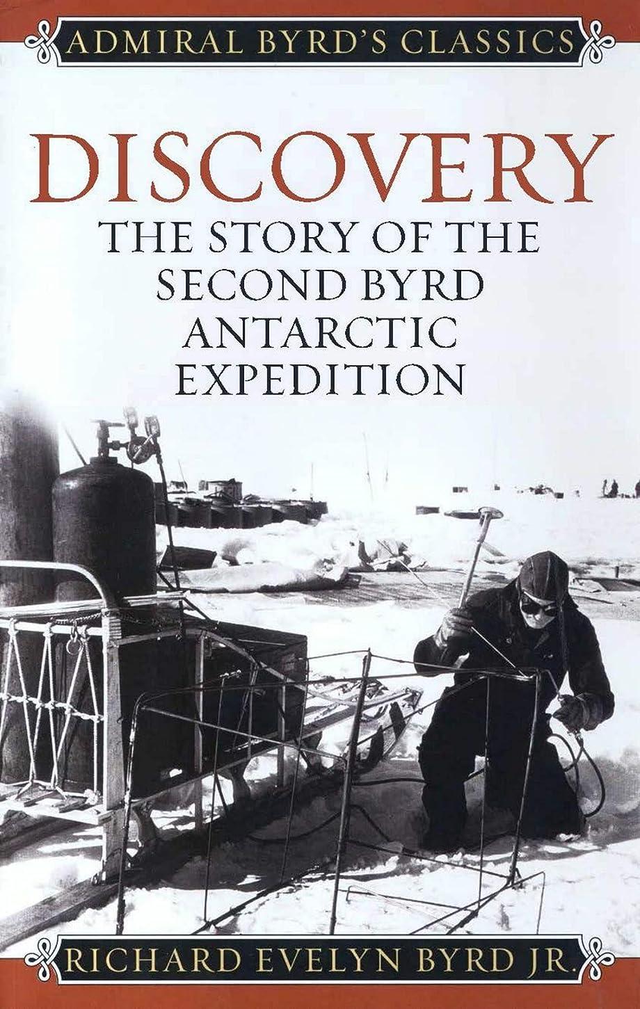 高さ劇作家マカダムDiscovery: The Story of the Second Byrd Antarctic Expedition (Admiral Byrd Classics) (English Edition)