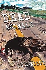 Dead Animals Kindle Edition