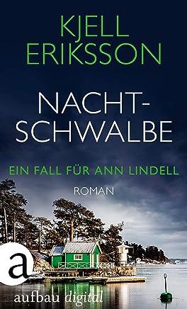 Nachtschwalbe: Roman (Ein Fall für Ann Lindell 3) (German Edition)