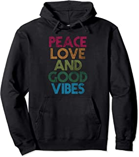 Peace Love And Good Vibes T-shirt, Quotes Pullover Hoodie