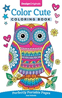 Color Cute Coloring Book: Perfectly Portable Pages (On-the-Go Coloring Book) (Design Originals) Extra-Thick High-Quality Perforated Pages; Convenient 5x8 Size is Perfect to Take Along Wherever You Go