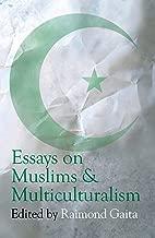 Essays on Muslims & Multiculturalism