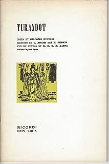 Turandot Libretto: Lyric Drama in Three Acts and Five Scenes -  Original Text and English Translation - (Ricordi's Collection of Opera Librettos)