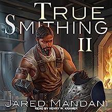 True Smithing 2: True Smithing Series, Book 2