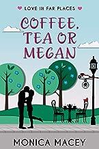Coffee, Tea or Megan (Love in Far Places)