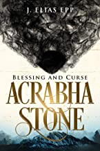 Blessing and Curse (Acrabha Stone Book 1)