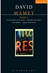 Mamet Plays: 3: Glengarry Glen Ross; Prairie du Chien; The Shawl; Speed-the-Plow Kindle Edition