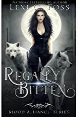 Regally Bitten (Blood Alliance Book 3) (English Edition) Format Kindle