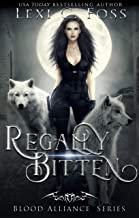 Regally Bitten (Blood Alliance Book 3)