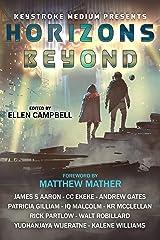 Horizons Beyond Kindle Edition