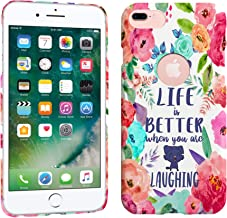 iPhone 7 Plus / iPhone 8 Plus Case - Life Is Better When You Are Laughing Quote Hard Plastic Back Cover. Slim Profile Cute Printed Designer Snap on Case by Glisten