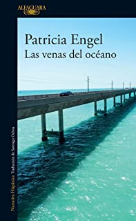 Las venas del océano / The Veins of the Ocean