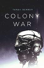 Colony War (The Elderon Chronicles Book 2)