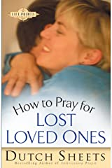 How to Pray for Lost Loved Ones (The Life Points Series) Kindle Edition