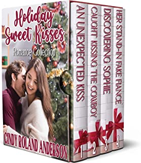 Holiday Sweet Kisses Romance Collection