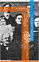 The Joh. Georg and Eva Harter Family: 250  years in the United States: Volume 1