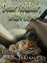 Dear Soldier, With Love (Dear Soldier, With Love Series Book 1)