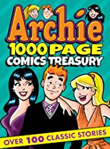 Archie 1000 Page Comics Treasury (Archie 1000 Page Digests Book 17)